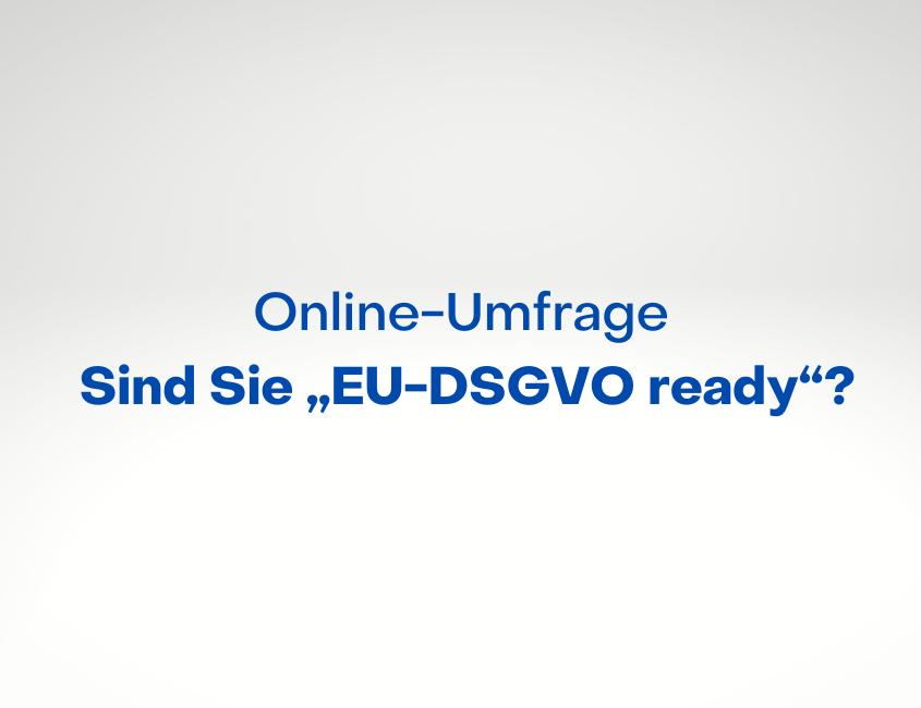 Trendstudie DSGVO-Readiness