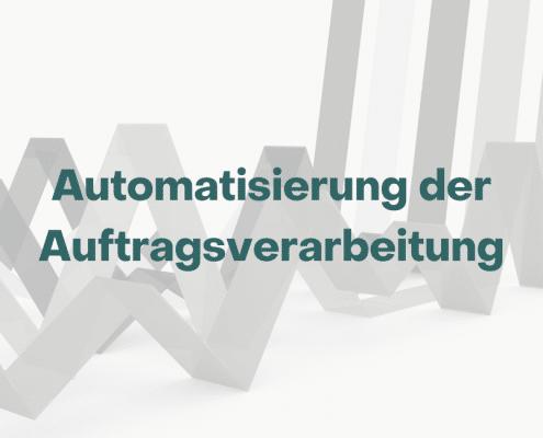 Trendstudie Automatisierung der Auftragsverarbeitung