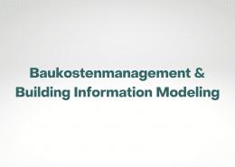 Trendstudie zum Softwareeinsatz im Baukostenmanagement und Building Information Modeling