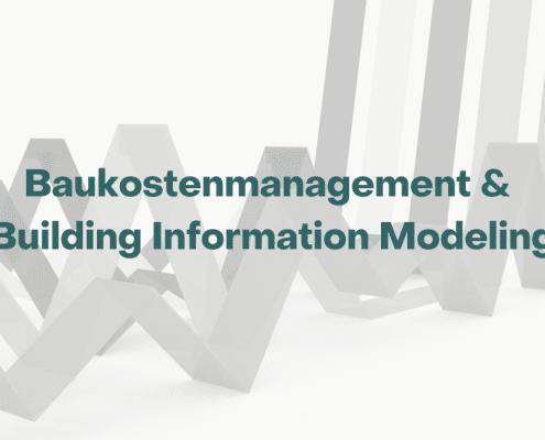 Trendstudie Baukostenmanagement und BIM