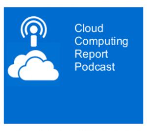 Cloud Computing Report Podcast