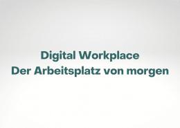 Trendstudie zum Thema Digital Workplace