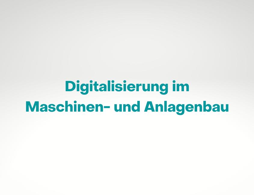INFORM Trendstudie Digitalisierung Maschinenbau