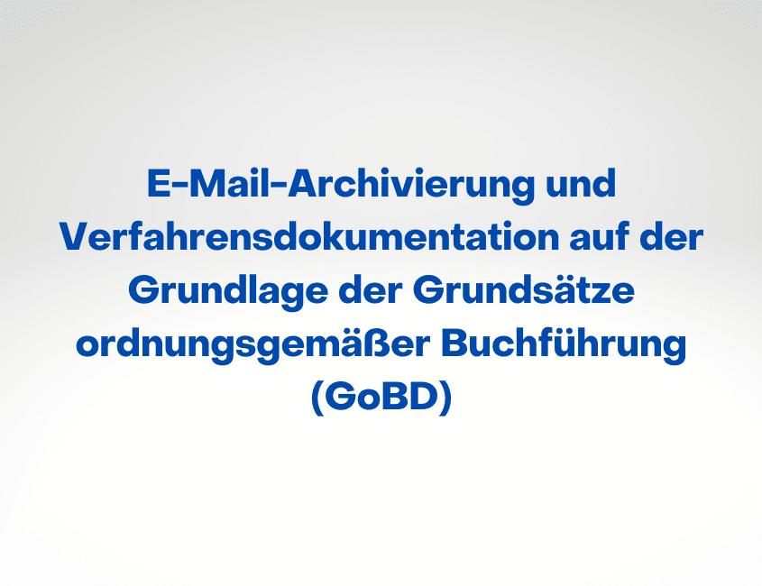ITSM Trendstudie E-Mail-Archivierung GoBD