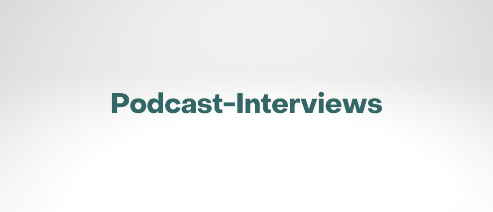 Podcast-Interviews