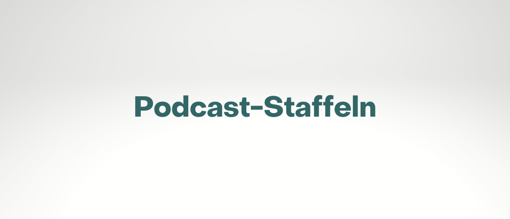 Podcast-Staffeln