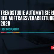 Esker Trendstudie Automatisierung der Auftragsverarbeitung 2020