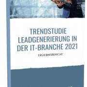 trendstudie leadgenerierung it-branche 2021